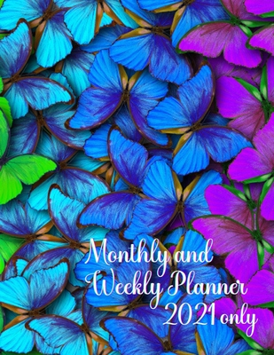 Monthly and Weekly Planner 2021 Only cover