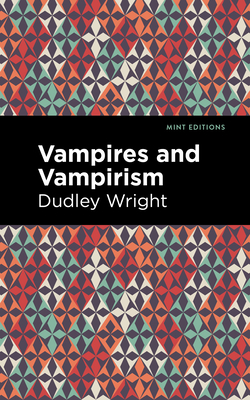 Vampires and Vampirism Cover Image