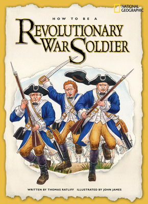 How to Be a Revolutionary War Soldier Cover