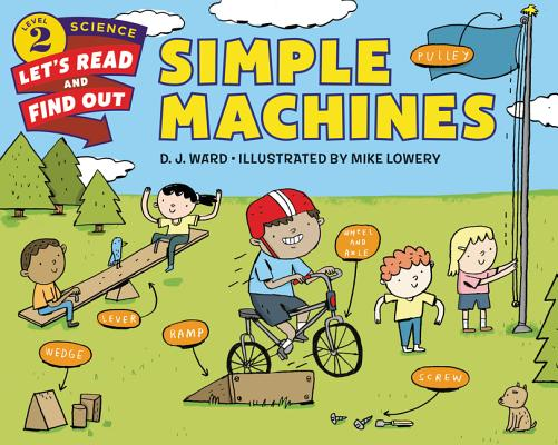 Simple Machines (Let's-Read-and-Find-Out Science 2) Cover Image