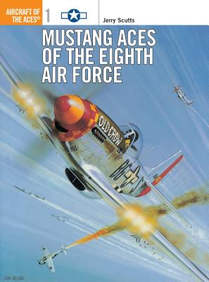 Mustang Aces of the Eighth Air Force Cover Image