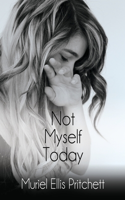 Cover for Not Myself Today