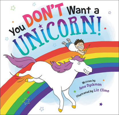 You Don't Want a Unicorn! Cover Image