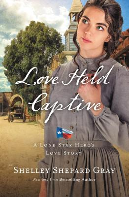 Love Held Captive (Lone Star Hero's Love Story #3) Cover Image