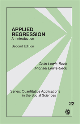Applied Regression: An Introduction (Quantitative Applications in the Social Sciences #22) Cover Image