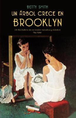 Un Arbol Crece en Brooklyn = A Tree Grows in Brooklyn Cover Image