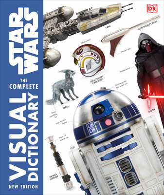 Star Wars The Complete Visual Dictionary New Edition Cover Image