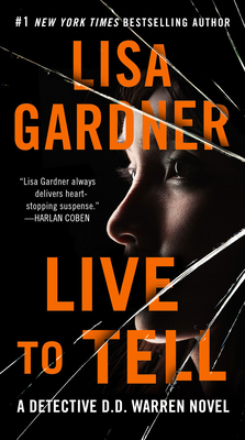 Live to Tell: A Detective D. D. Warren Novel Cover Image