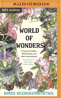 World of Wonders: In Praise of Fireflies, Whale Sharks, and Other Astonishments Cover Image