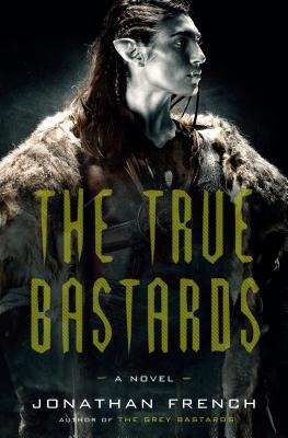 The True Bastards (The Lot Lands #2) Cover Image