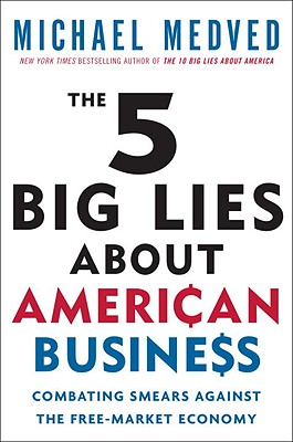 The 5 Big Lies about American Business Cover