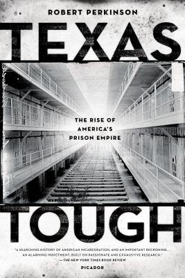 Texas Tough: The Rise of America's Prison Empire Cover Image