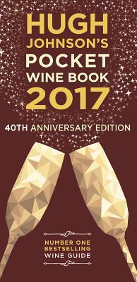 Hugh Johnson's Pocket Wine 2017: 40th Anniversary Cover Image