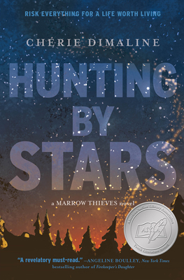 Hunting by Stars (A Marrow Thieves Novel) (The Marrow Thieves) Cover Image
