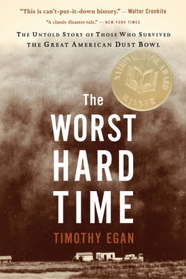The Worst Hard Time Timothy Egan