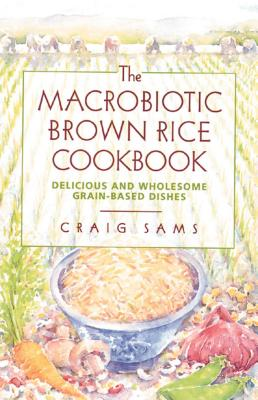 Cover for The Macrobiotic Brown Rice Cookbook