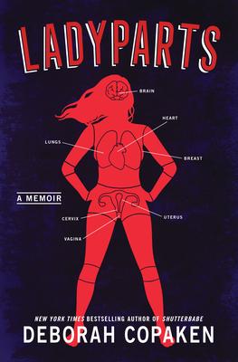 Ladyparts: A Memoir Cover Image