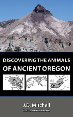 Discovering the Animals of Ancient Oregon Cover Image