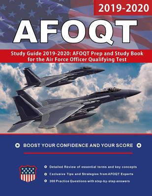 AFOQT Study Guide 2019-2020: AFOQT Prep and Study Book for the Air Force Officer Qualifying Test Cover Image