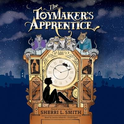 The Toymaker's Apprentice Lib/E Cover Image