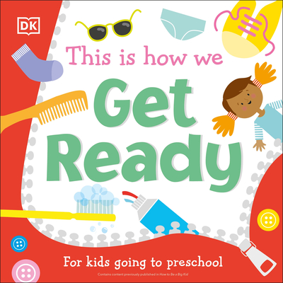 This Is How We Get Ready: For kids going to preschool Cover Image