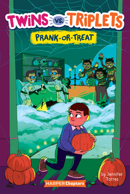 Twins vs. Triplets #2: Prank-or-Treat (HarperChapters) Cover Image