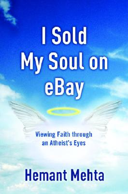 I Sold My Soul on Ebay: Viewing Faith Through an Atheist's Eyes Cover Image