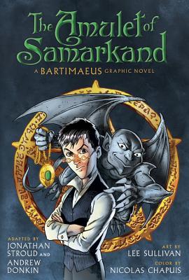 The Amulet of Samarkand (A Bartimaeus Novel #1) Cover Image