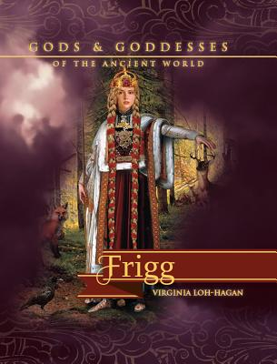Frigg (Gods and Goddesses of the Ancient World) Cover Image