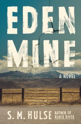 Eden Mine: A Novel Cover Image