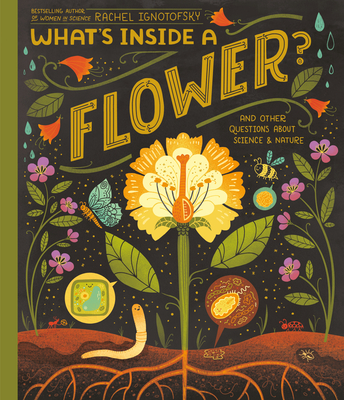 What's Inside A Flower?: And Other Questions About Science & Nature Cover Image
