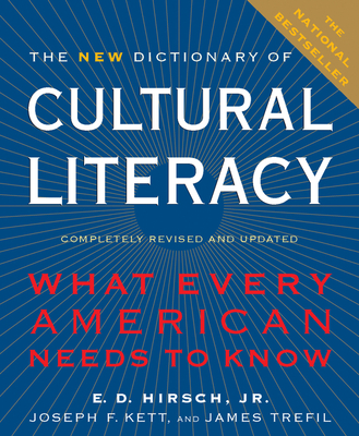 The New Dictionary of Cultural Literacy: What Every American Needs to Know Cover Image