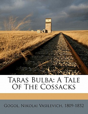 Taras Bulba: A Tale of the Cossacks Cover Image