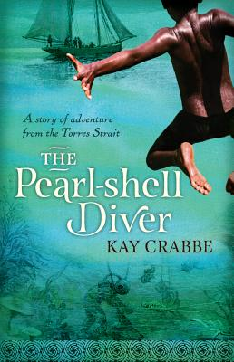 The Pearl-shell Diver: A Story of Adventure from the Torres Strait Cover Image