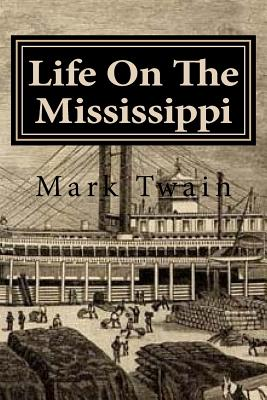 a memoir of a steamboat pilot in life on the mississippi by mark twain Life on the mississippi is a memoir by mark twain detailing his days as a steamboat pilot on the mississippi river before and after the american civil war the book begins with a brief history of the river from its discovery by hernando de soto in 1542 it continues with anecdotes of twain's training as a steamboat pilot,.