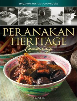 Peranakan Heritage Cooking (Singapore Heritage Cooking) Cover Image