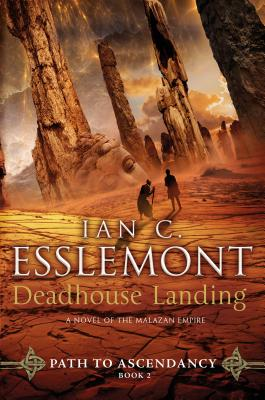 Deadhouse Landing: Path to Ascendancy, Book 2 (a Novel of the Malazan Empire) Cover Image