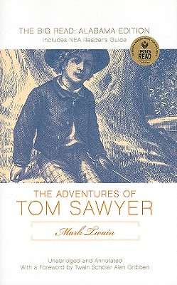 The Adventures of Tom Sawyer: The Big Read: Alabama Edition Cover Image