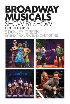 Broadway Musicals, Show-By-Show (Applause Books) Cover Image