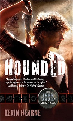 Hounded: The Iron Druid Chronicles, Book One Cover Image