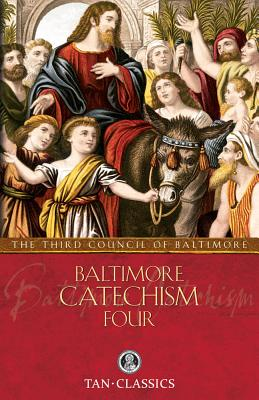 Baltimore Catechism Four (Tan Classics) Cover Image