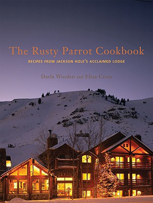 Cover for The Rusty Parrot Cookbook