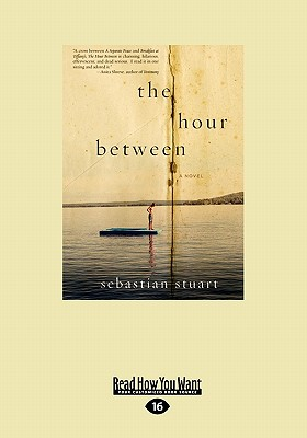 The Hour Between: A Novel (Large Print 16pt) Cover Image