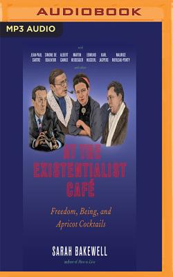 At the Existentialist Café: Freedom, Being, and Apricot Cocktails Cover Image
