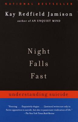 Night Falls Fast: Understanding Suicide Cover Image