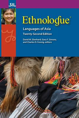 Ethnologue: Languages of Asia, Twenty-Second Edition Cover Image