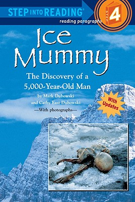 Ice Mummy: The Discovery of a 5,000 Year-Old Man (Step into Reading) Cover Image