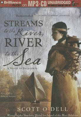 Streams to the River, River to the Sea: A Novel of Sacagawea Cover Image