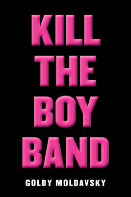 Kill the Boy Band Cover
