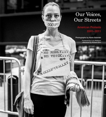 Our Voices, Our Streets: American Protests 2001-2011 Cover Image